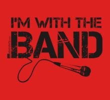 I'm With The Band - Vocals (Black Lettering) Kids Tee