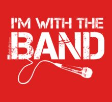 I'm With The Band - Vocals (White Lettering) Kids Tee