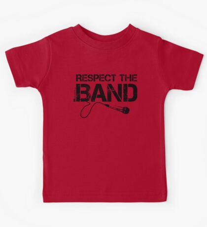 Respect The Band - Vocals (Black Lettering) Kids Tee