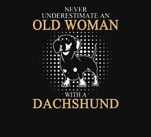 Never Underrestimate An Old Woman T-Shirt