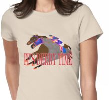It's Derby Time Horse Racing Apparel and Gifts Womens Fitted T-Shirt