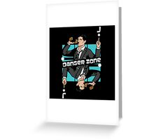 Archer Danger Zone Jack Card Greeting Card