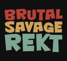 BRUTAL, SAVAGE, REKT. Kids Tee