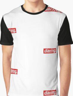 Daring. Graphic T-Shirt