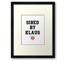 Sired by Klaus Framed Print