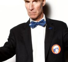 Bill Nye Will Mess You Up Sticker