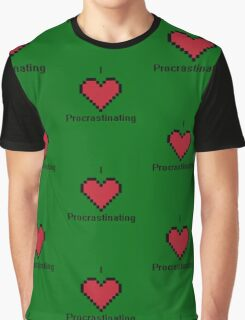 I love procastinating Graphic T-Shirt