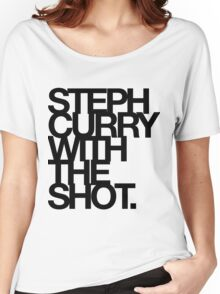 Steph Curry With The Shot. Women's Relaxed Fit T-Shirt