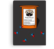 Pugs but drugs Canvas Print