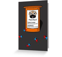 Pugs but drugs Greeting Card