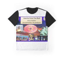 America Loves You Back - Always Sunshine - David Rothchild Graphic T-Shirt
