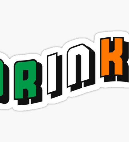 Irish 'DRINK!'  Sticker