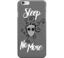 Sleep No More iPhone Case/Skin