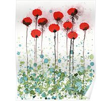 Here Today, Gone Tomorrow, Red Watercolor Flowers Poster
