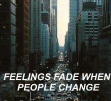 feelings fade Sticker