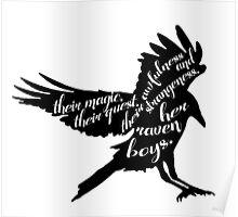 her raven boys. Poster
