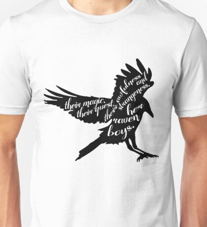 her raven boys. Unisex T-Shirt