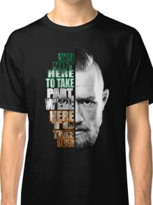 Here to take over flag Classic T-Shirt
