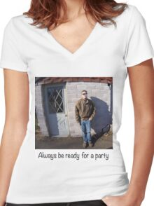 Always ready for a party Women's Fitted V-Neck T-Shirt
