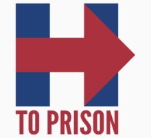 Hillary Clinton To Prison (Logo) One Piece - Short Sleeve