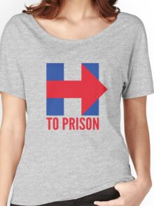 Hillary Clinton To Prison (Logo) Women's Relaxed Fit T-Shirt