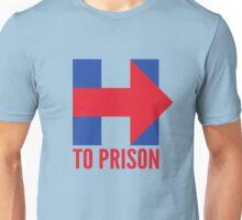 Hillary Clinton To Prison (Logo) Unisex T-Shirt