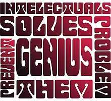 Intelectuals And Genius Typography Photographic Print