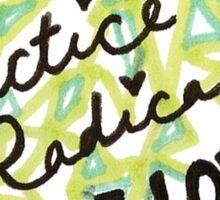 Radical Self-Love  Sticker