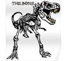 trex bone Poster