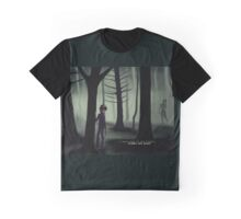 I Have Bled in the Forest Graphic T-Shirt