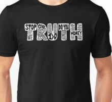 The Truth is out! (reverse-white) Unisex T-Shirt