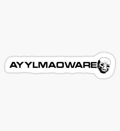 AYYLMAOWARE Sticker
