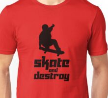 Skate and Destroy Unisex T-Shirt