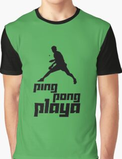Ping Pong Playa Graphic T-Shirt