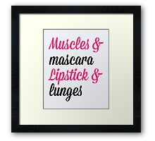 Muscles & Mascara Gym Quote Framed Print
