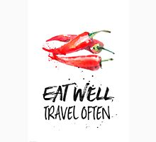 Chili - Eat well, travel often Unisex T-Shirt