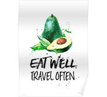 Avocado - Eat well, travel often Poster
