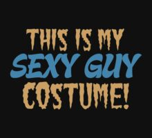 This is my Sexy guy costume One Piece - Short Sleeve