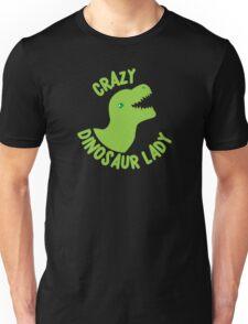 Crazy Dinosaur Lady (green circle with a TREX) Unisex T-Shirt
