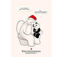Wish Constipation Photographic Print