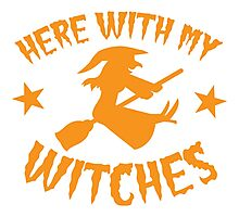 Here with my WITCHES awesome HALLOWEEN design Photographic Print
