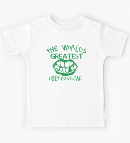 The worlds greatest UGLY costume for HALLOWEEN Kids Tee