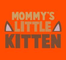 Mommy's little kitten Kids Tee