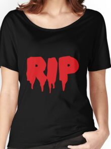 RIP in blood REST IN PEACE Women's Relaxed Fit T-Shirt