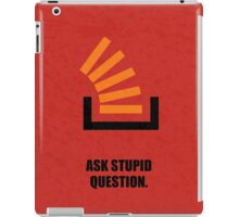 Ask Stupid Question Corporate Startup iPad Case/Skin