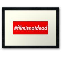 #filmisnotdead (Supreme Style) Framed Print
