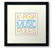 K-POP MUSIC RULES Framed Print
