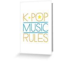 K-POP MUSIC RULES Greeting Card