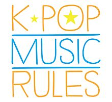 K-POP MUSIC RULES Photographic Print