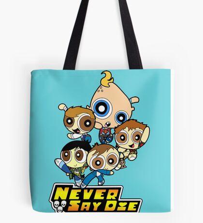 Powerpuff Goonies Never Say Die Tote Bag